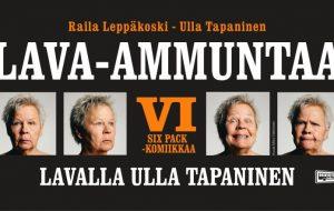 Ulla Tapaninen - Lava-ammuntaa VI Huom! Uusi ajankohta. Aiemmin ostetut liput käyvät sellaisenaan.